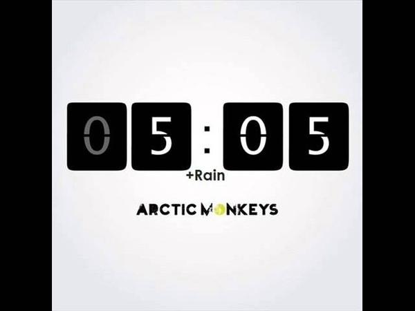 Arctic Monkeys - 505 [Rain]