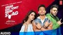 Full Audio Song Har Ghoont Mein Swag Tiger Shroff Disha Patani Badshah