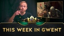 GWENT: The Witcher Card Game | This Week in GWENT 24.05.2019