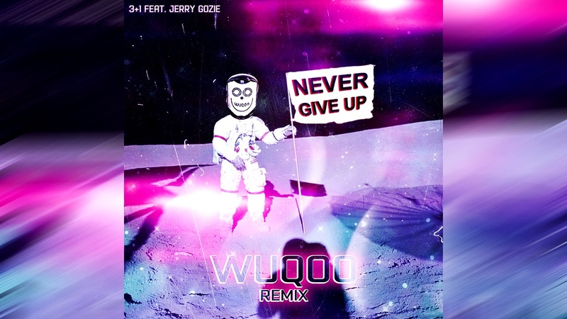 Jerry Gozie - Never Give Up (Wuqoo Remix)