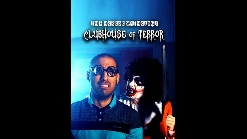 Clubhouse of Terror Horror Anthology 2019