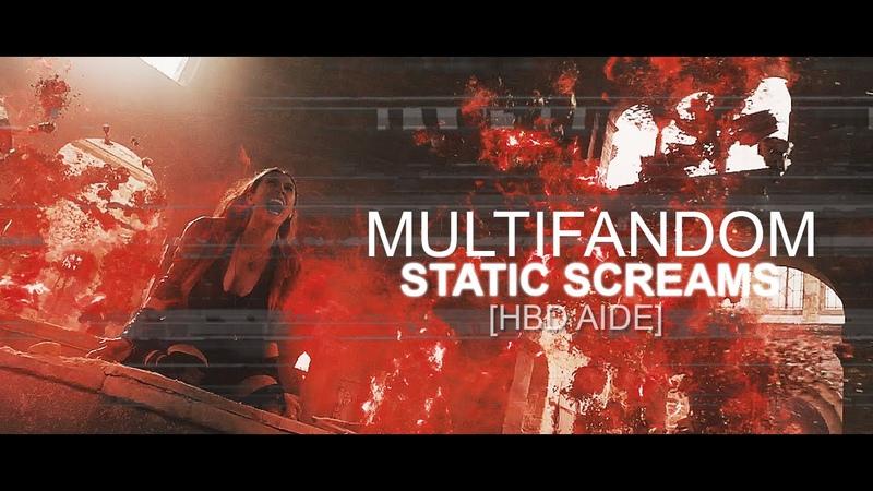 Multifandom   Static Screams [HBD AIDE]