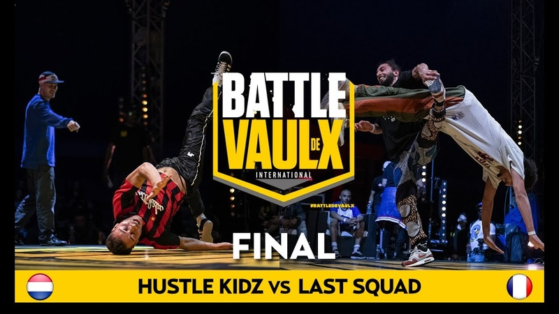 Hustle Kidz VS Last Squad | Final | Battle De Vaulx International 2019
