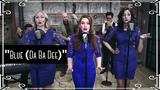 Blue (Da Ba Dee) (Eiffel 65) Electroswing Cover by Robyn Adele Anderson