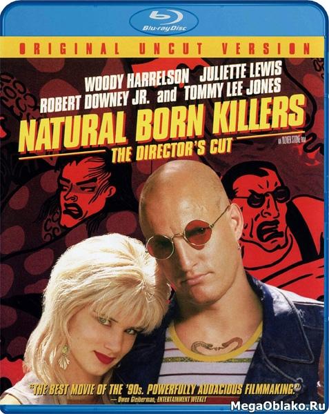 Прирожденные убийцы / Natural Born Killers [Director's Cut] (1994/BDRip/HDRip)
