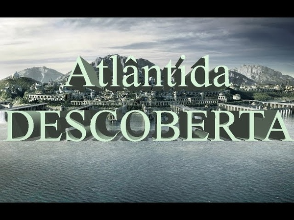 Atlântida REVELADA Antigo MAPA prova que Cidade Perdida estava debaixo de nossos narizes 2ª PARTE