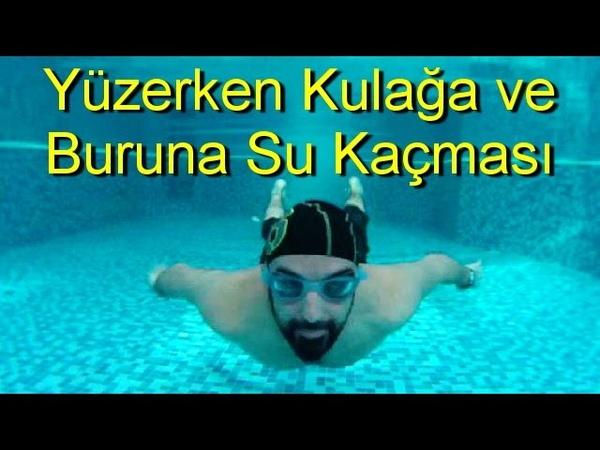 Yüzme Dersleri Bölüm 4 Kulağa ve Buruna Su Kaçması Kulak ve Burun Tıkacı Kullanımı