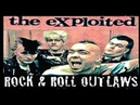 The Exploited: Rock Roll Outlaws