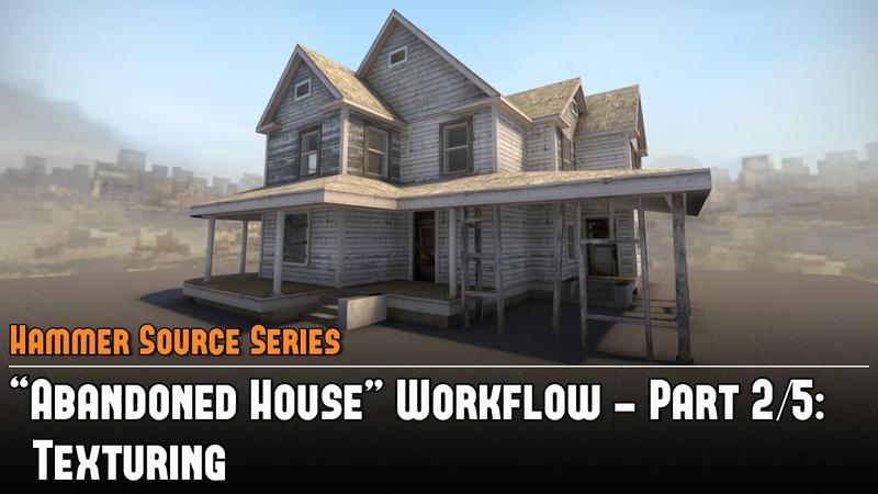 Hammer Source CSGO SDK Abandoned House Workflow (25) - Texturing Tutorial