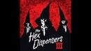 The Hex Dispensers - III (Full Album)