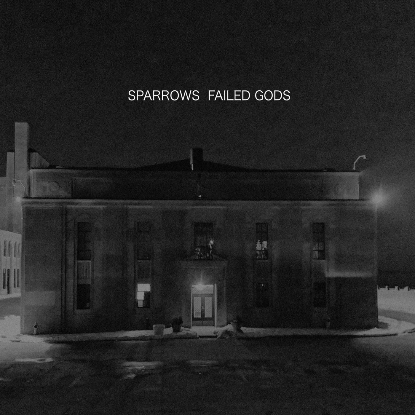 Sparrows - Failed Gods (2019)