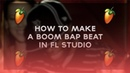 HOW TO MAKE A SAMPLED BOOM BAP BEAT IN FL STUDIO