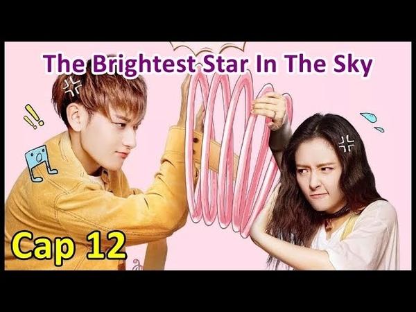 The Brightest Star In The Sky Cap 12 Sub Español