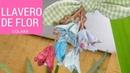 Llavero de flor Fácil y Rápido Paso a Paso keychain flower Step by Step 2018 Molde Gratis !