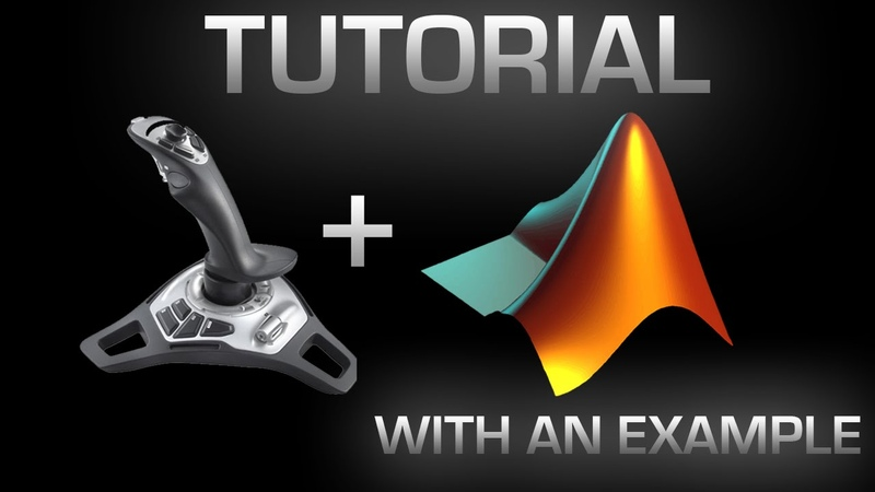How to Read and Use Joysticks in MATLAB and Simulink - Step-by-step detailed example!