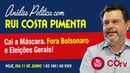 Análise Política com Rui Costa Pimenta (11.6.19) - Cai a máscara. Fora Bolsonaro e eleições gerais