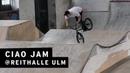 Ciao Jam @ Reithalle Ulm freedombmx