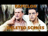 Papillon Deleted Scenes - Rami Malek And Charlie Hunnam