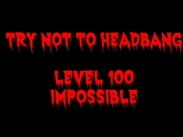 Try Not To Headbang Challenge LEVEL 100 IMPOSSIBLE(NO FOOT TAPPING,NO SInging and no AIR DRUMS)