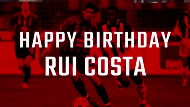 Rui Costa's 47th birthday