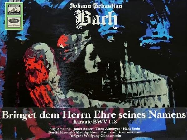 Bach Kantate BWV 148 Bringet dem Herrn Ehre seines Namens, Gönnenwein