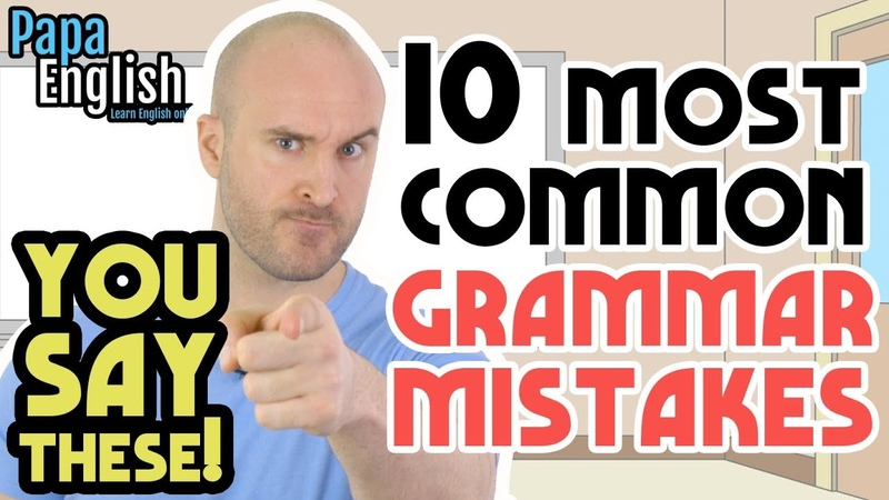 10 MOST COMMON Grammar Mistakes English Learners Make
