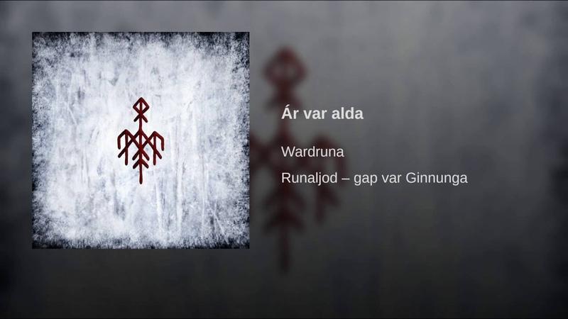 Wardruna - 1. Ár var alda
