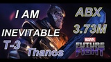 T3 Thanos ABX 3.73M Marvel Future Fight T3