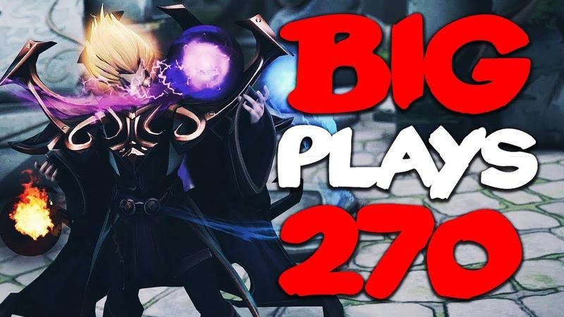 Dota 2 - Big Plays Moments - Ep. 270