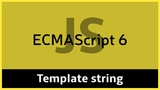 ES6 #4 Шаблонная строка (Template string)