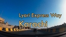 *New*Longest Expressway of Karachi -Lyari Express Way to Hub Toll Plaza Timelapse Video |