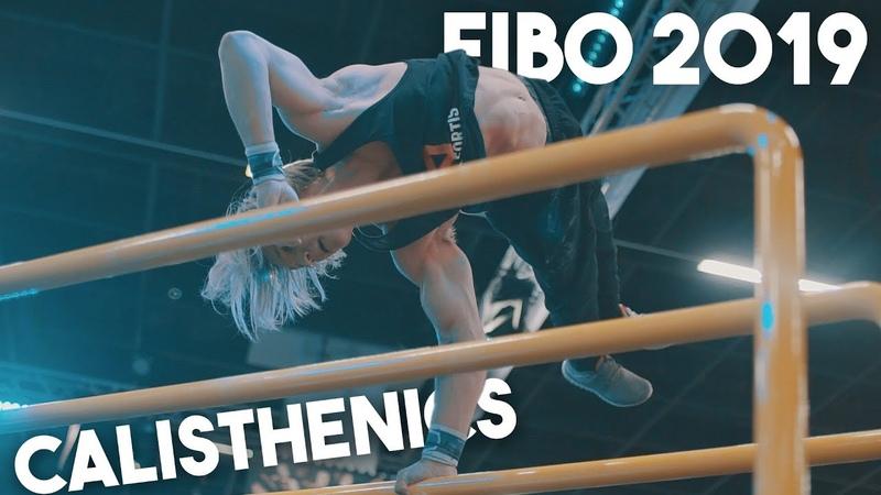 FIBO 2019 Street Workout Calisthenics