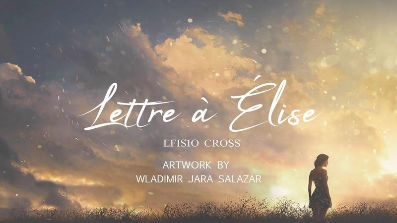 Lettre à Élise Efisio Cross