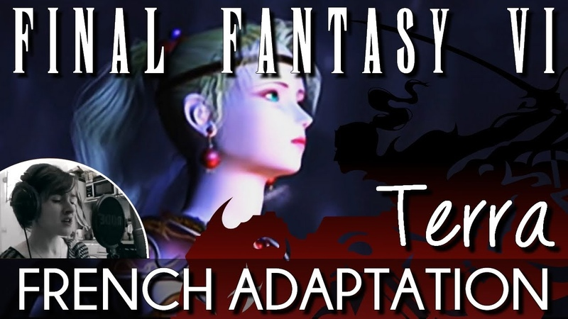 ♈ [French] Terra's Theme (Wanderer Of Time) - Final Fantasy VI