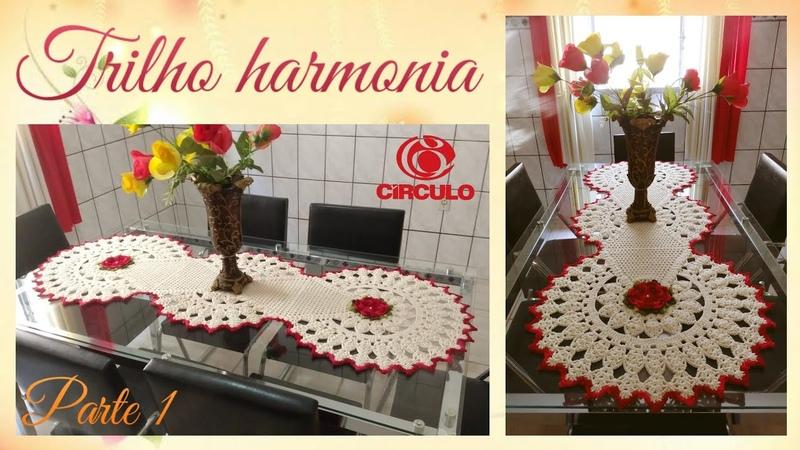 🌹Trilho Harmonia em Crochê . 1/2 . Por Vanessa Marcondes .