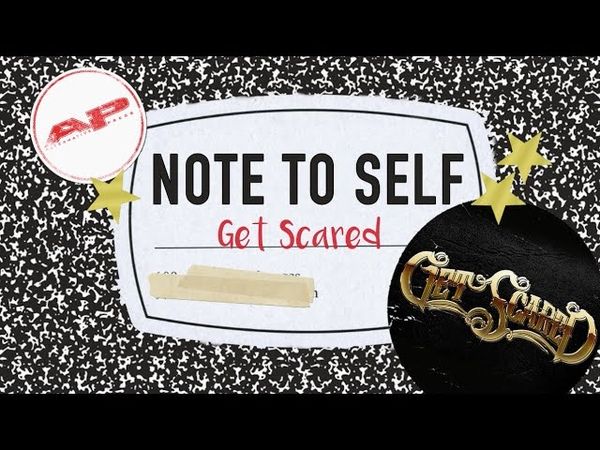 Note To Self GET SCARED (2016)