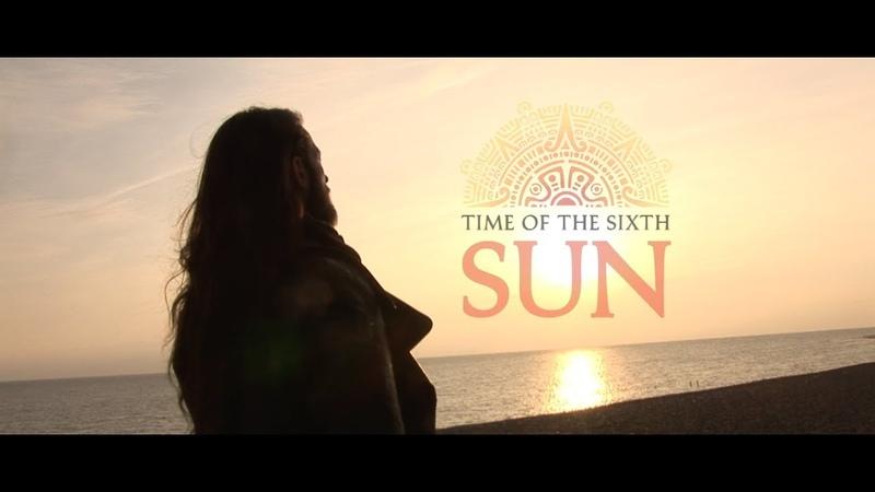 Time of the Sixth Sun Movie Trailer - timeofthesixthsunlaunch.com