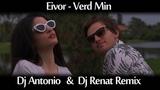 Eivor - Verd Min (Dj Antonio &amp Dj Renat Remix)