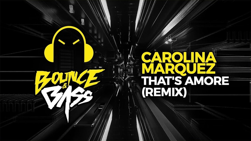 Carolina Marquez - That's Amore (Vanni G DJ Nick Peloso Remix)