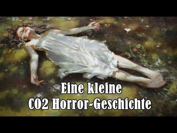 Eine kleine CO2 Horror-Geschichte