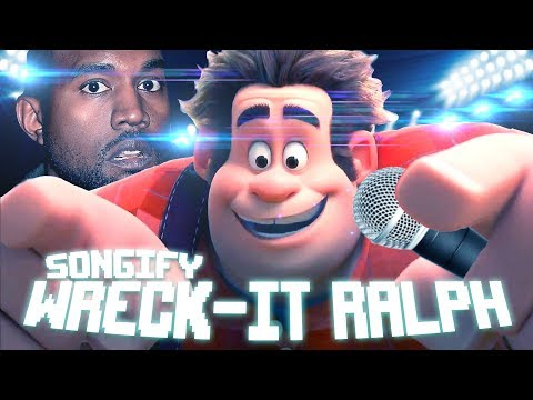 Songify Wreck-It Ralph ft. Kanye West