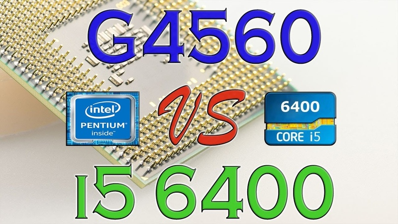 G4560 vs i5 6400 Benchmark Gaming Tests Review and Comparison Kaby Lake vs Skylake