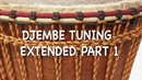 Djembe Tuning Extended Part 1