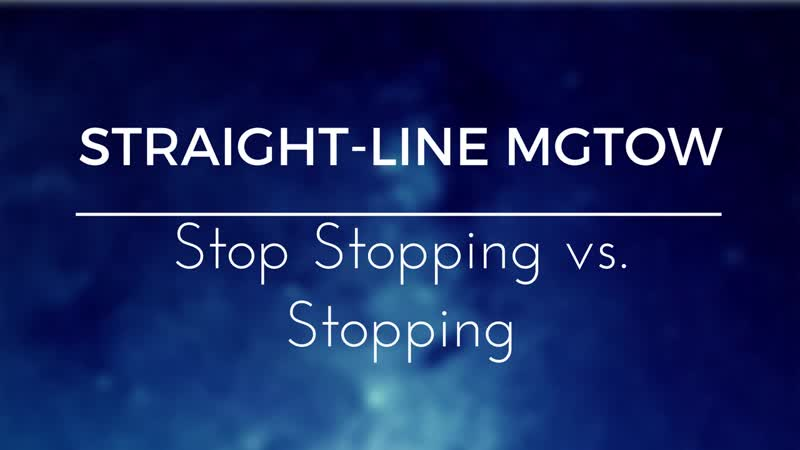 Kris Cantu 3 Stop Stopping vs Stopping Straight Line MGTOW