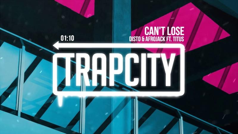 DISTO Afrojack ft. TITUS - Can't Lose » Freewka.com - Смотреть онлайн в хорощем качестве