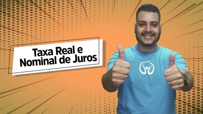 Taxa Real e Nominal de Juros Brasil Escola