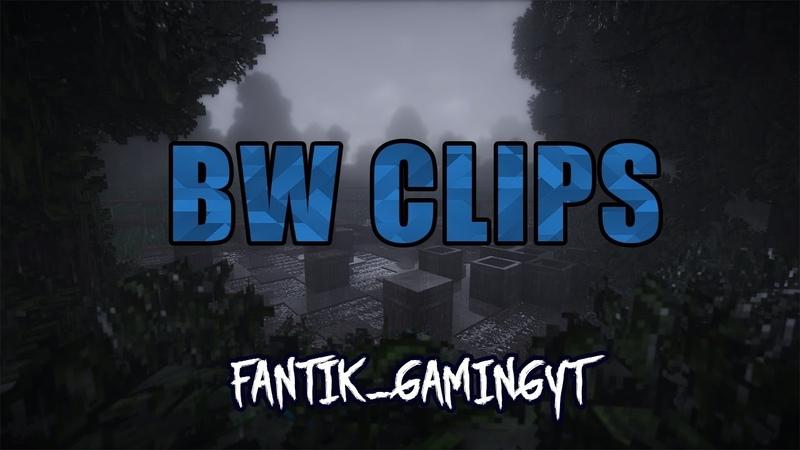 BW CLIPS5 - CheTeam