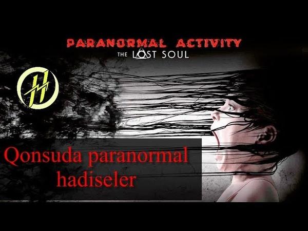 Harun Memmedov - Paranormal activity - Qonsuda paranormal hadisleler - dublaj azerbaycan