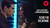 Shadowhunters Season 3, Episode 18 A Romantic Sizzy Moment is Interrupted Freeform