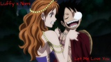 One Piece Luffy x Nami Let Me Love You